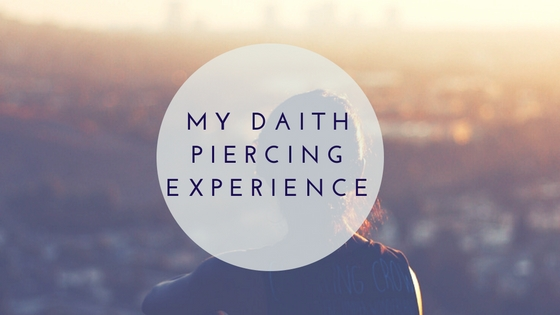 Lifestyle| My Daith Piercing Experience